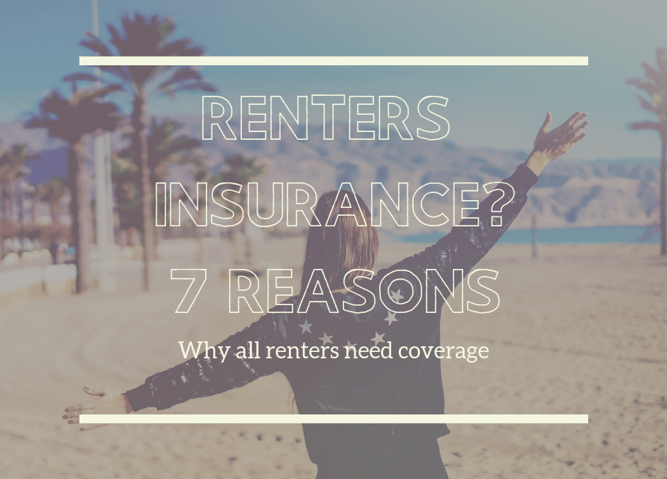 7 Reasons Florida Renters Insurance Is Worth The Cost.